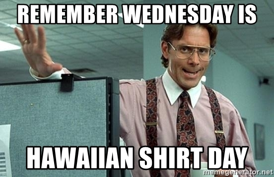 remember-wednesday-is-hawaiian-shirt-day